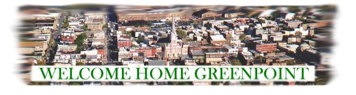 WELCOME HOME GREENPOINT
